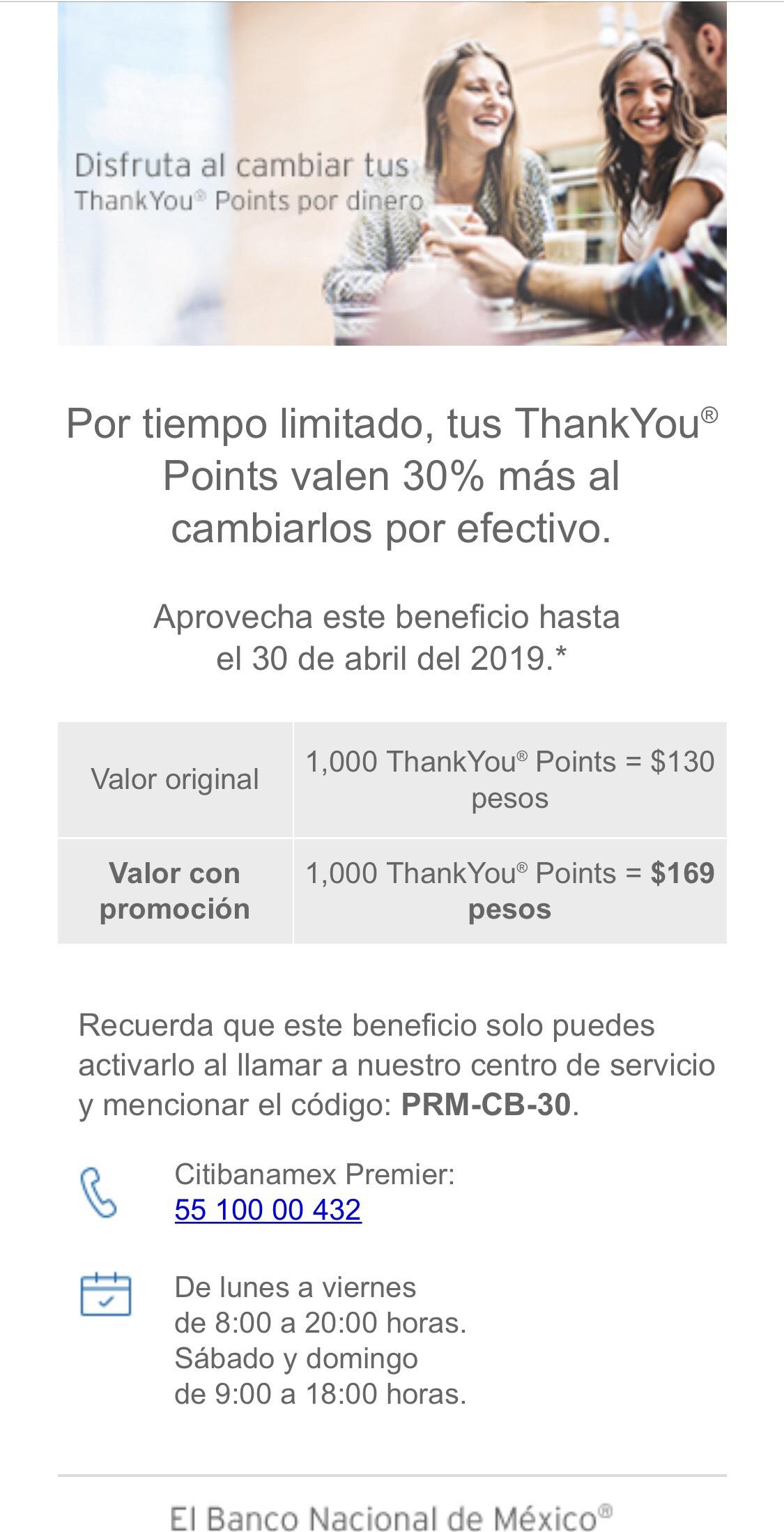 CitiBanamex: ThankYou® Points valen 30% más al cambiarlos por efectivo.