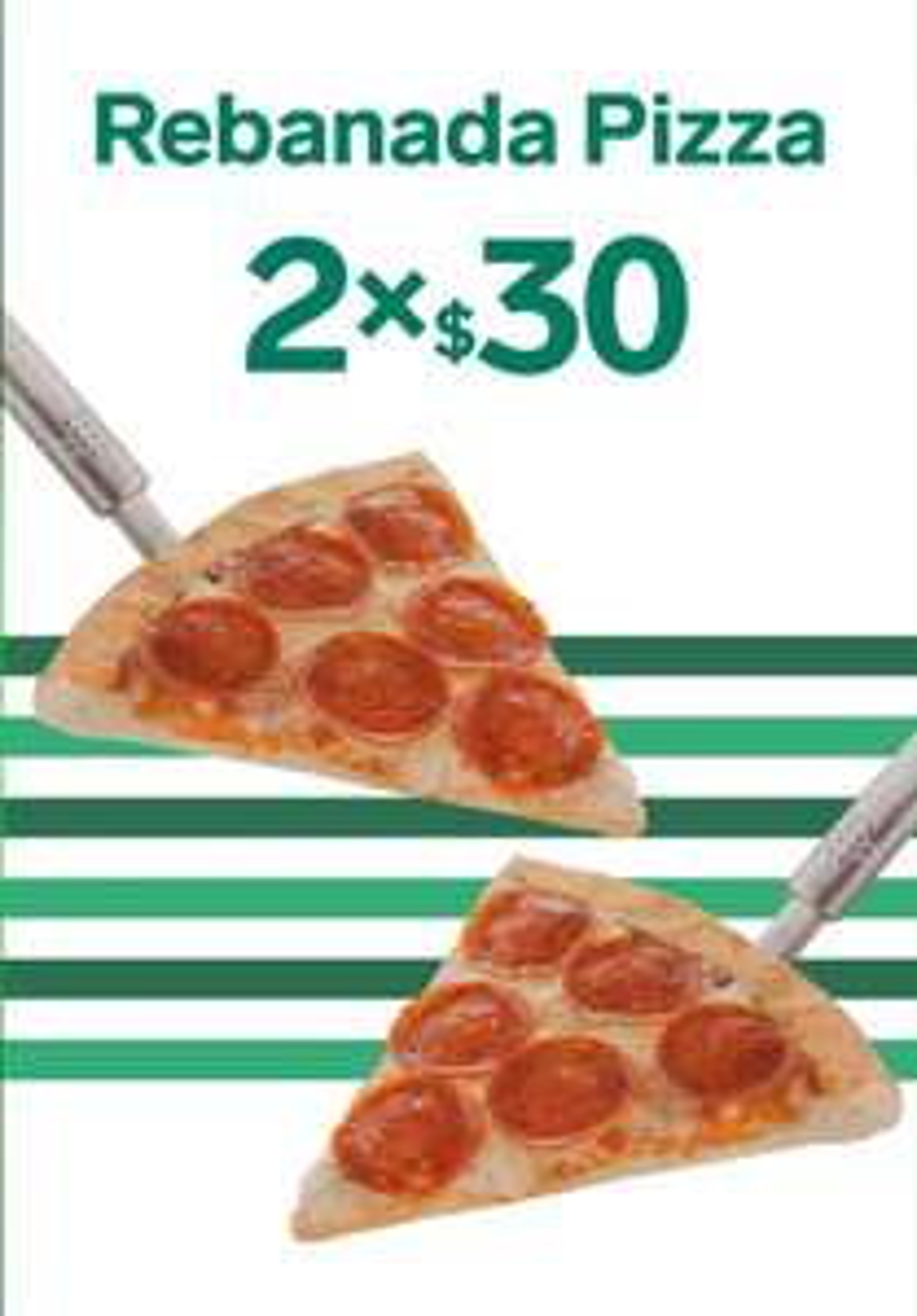 7 eleven. Rebanada de pizza $30 × 2