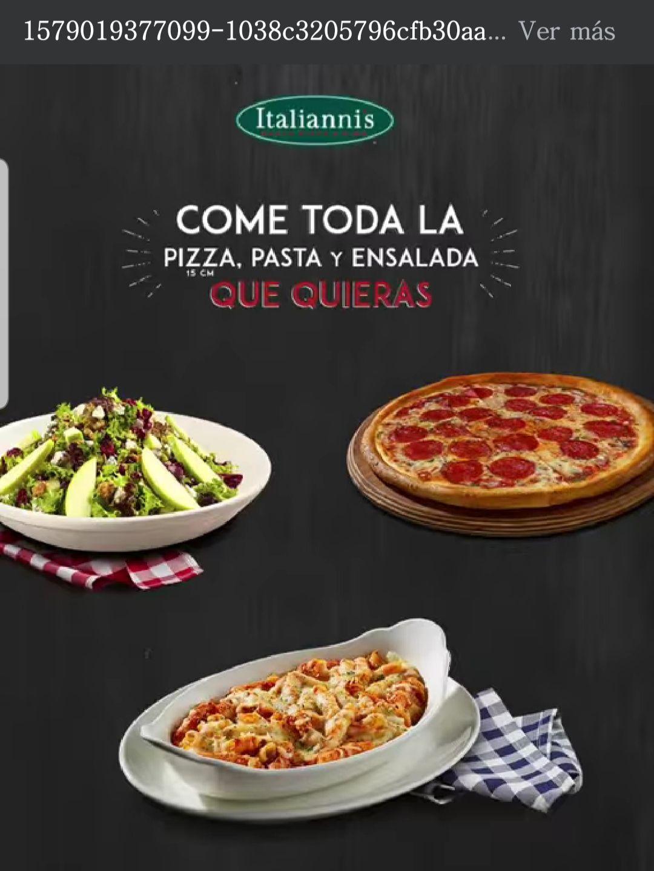Italiannis: COME TODA LA PIZZA, PASTA Y ENSALADA QUE QUIERAS (último día)