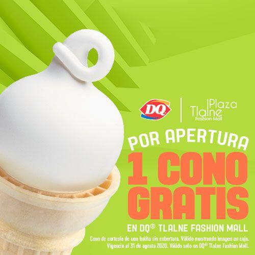 Dairy Queen:cupón Plaza Tlalne válido por un cono gratis