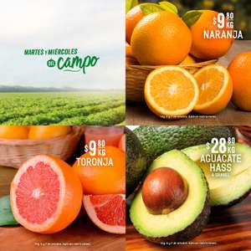 Soriana Híper y Súper: Martes y Miércoles del Campo 6 y 7 Octubre: Naranja ó Toronja $9.80 kg... Aguacate $28.80 kg.