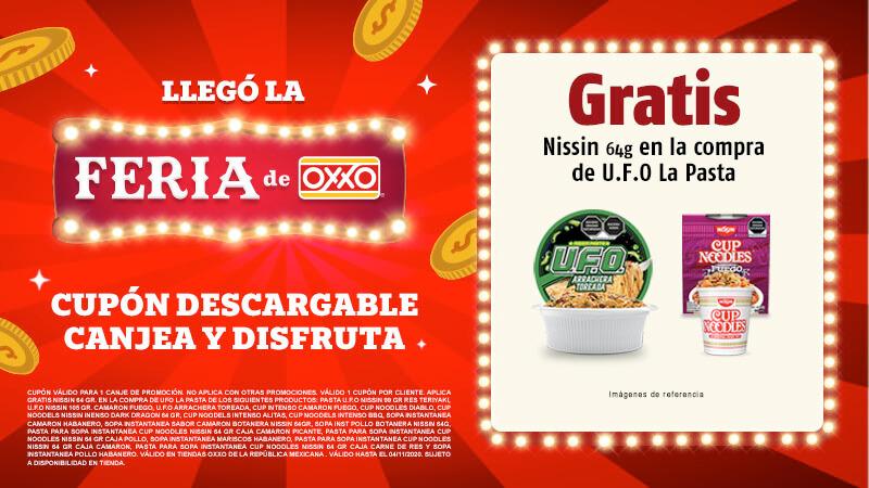 Oxxo : NISSIN GRATIS EN COMPRA DE UFO 7852
