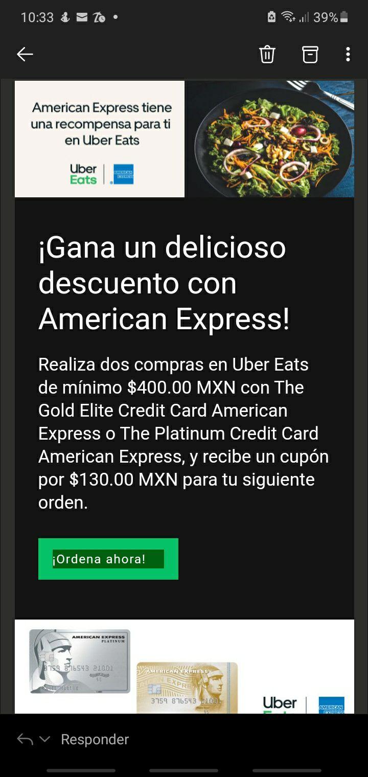 Uber Eats y American Express: Obtén $130 para tu siguiente orden haciendo 2 compras de $400