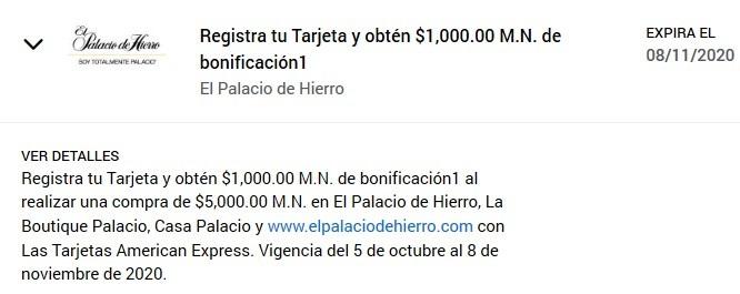American Express Palacio de Hierro Bonificación $1,000.00