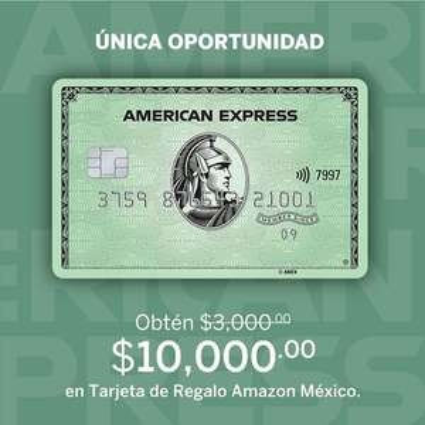 American Express: $10,000 en AMAZON al adquirir La Tarjeta - SIN anualidad el primer año.
