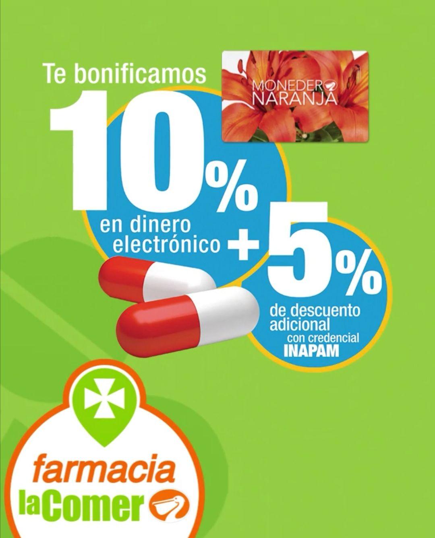 La Comer: En farmacia 10% de bonificación en dinero electrónico en Monedero Naranja + 5% descuento con INAPAM