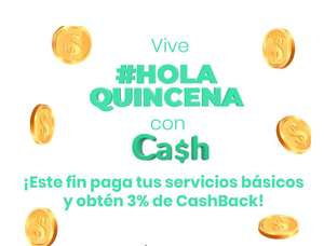Hola Cash: 3% de cashback en pagos de servicios básicos.