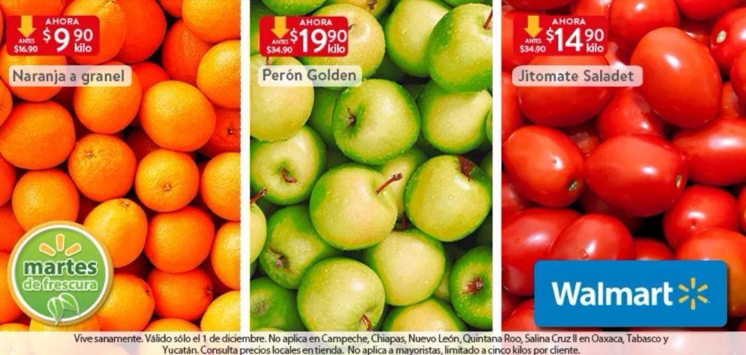 Walmart: Martes de Frescura 1 Diciembre: Naranja $9.90 kg... Jitomate $14.90 kg... Perón Golden $19.90 kg.