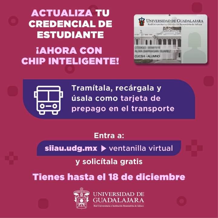 Universidad de Guadalajara: Credencial escolar con chip para pagar transporte público, Gratis (U de G)