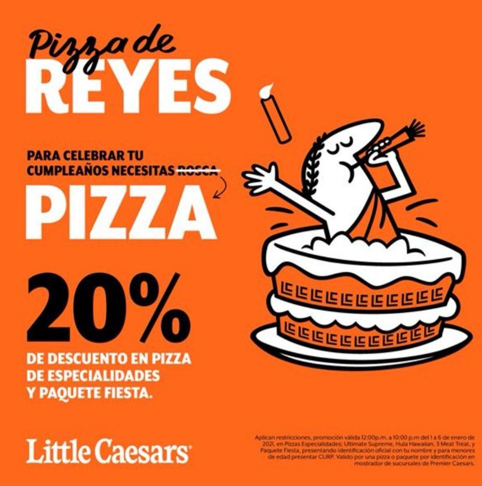Little Caesars: 20% de descuento en pizza de especialidades y Paquete Fiesta para cumpleañeros hasta el 6 de Enero