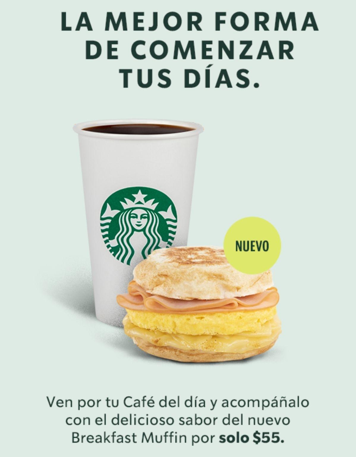 Starbucks: Café del día + muffin por $55 pejos