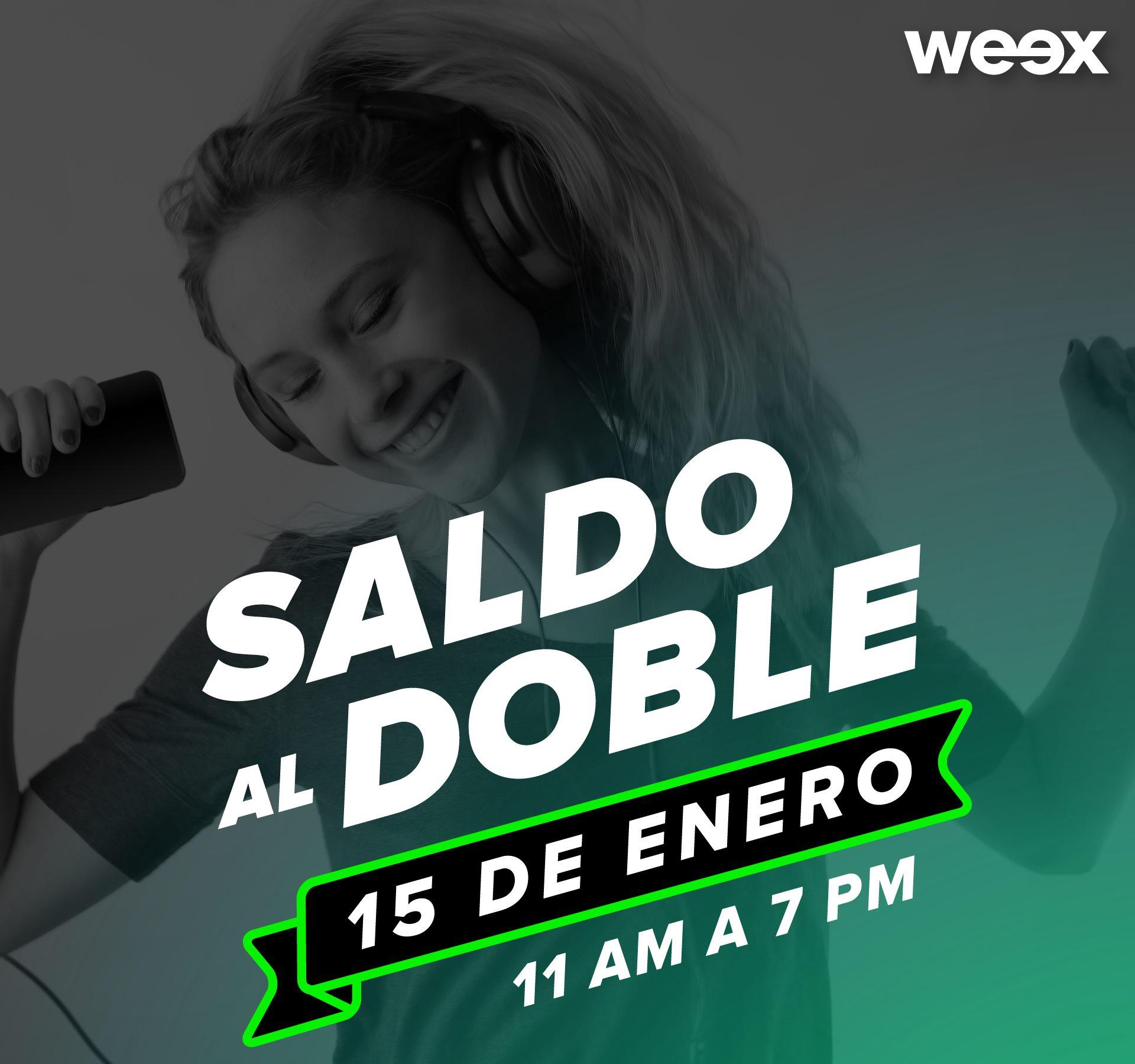 Weex mobile: HOY Saldo al doble de las 11 am a las 7 pm