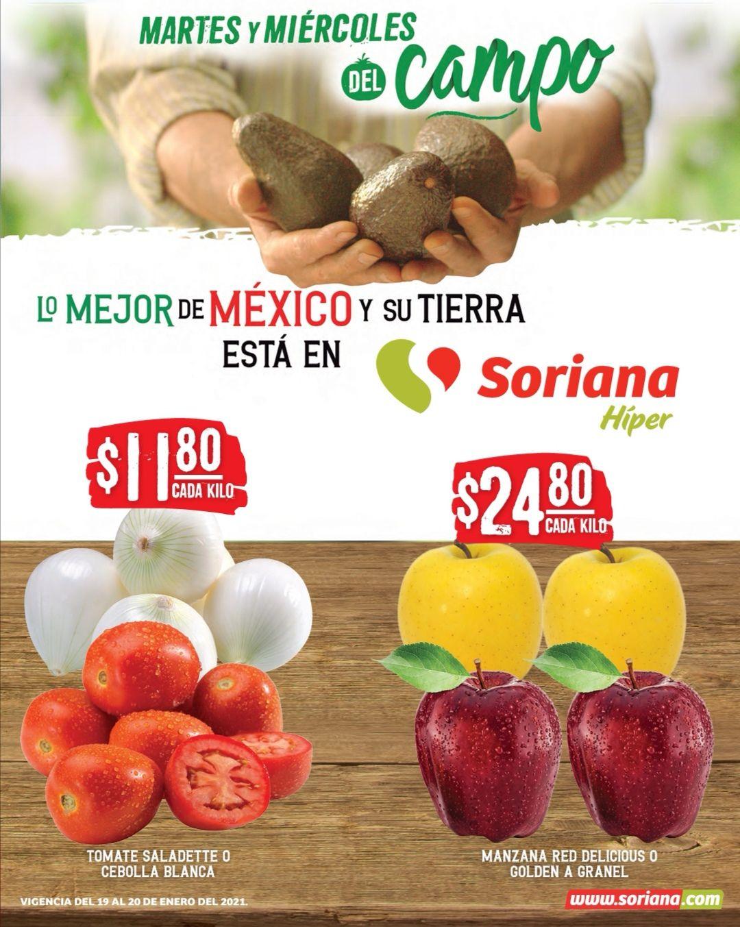 Soriana Híper y Súper: Martes y Miércoles del Campo 19 y 20 Enero: Jitomate ó Cebolla $11.80 kg... Manzana Red ó Golden $24.80 kg.