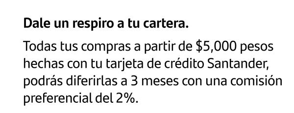 Santander obtén 3 meses en cualquier compra, con comisión preferencial del 2%