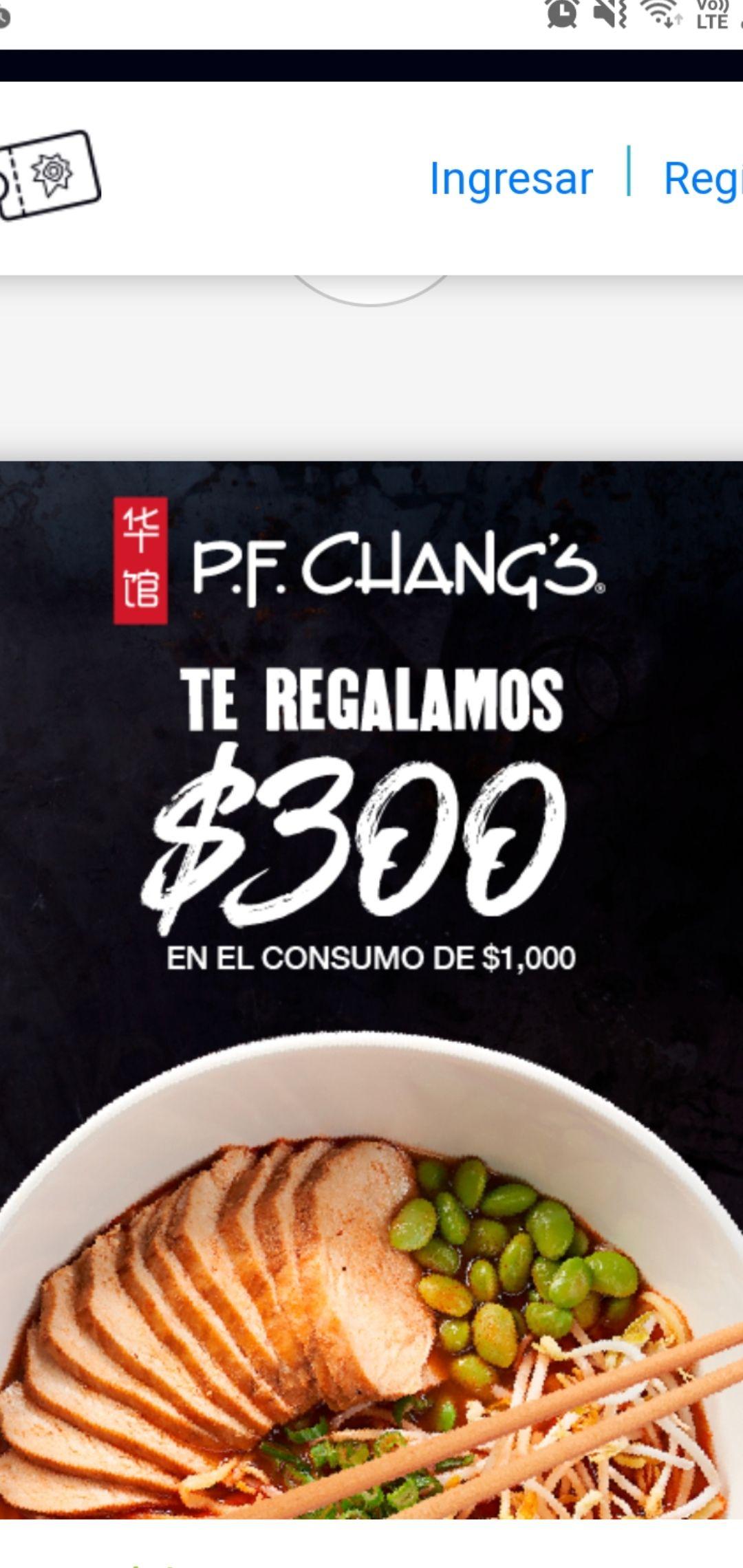 Pf changs: $ 300 de descuento en el total de tu consumo