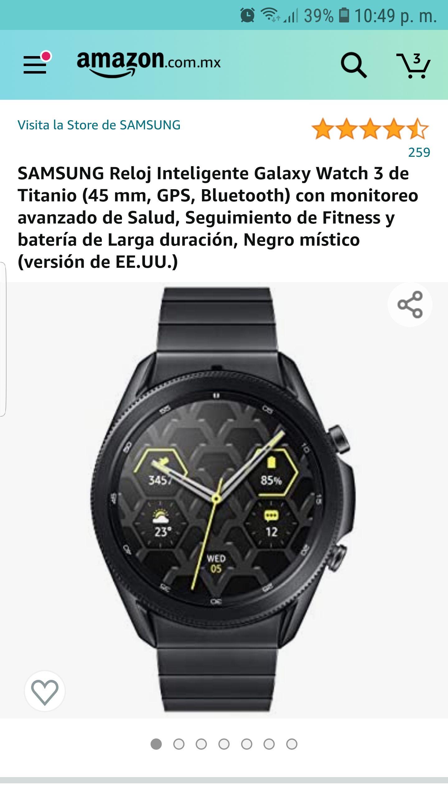 Amazon: SAMSUNG Reloj Inteligente Galaxy Watch 3 de Titanio