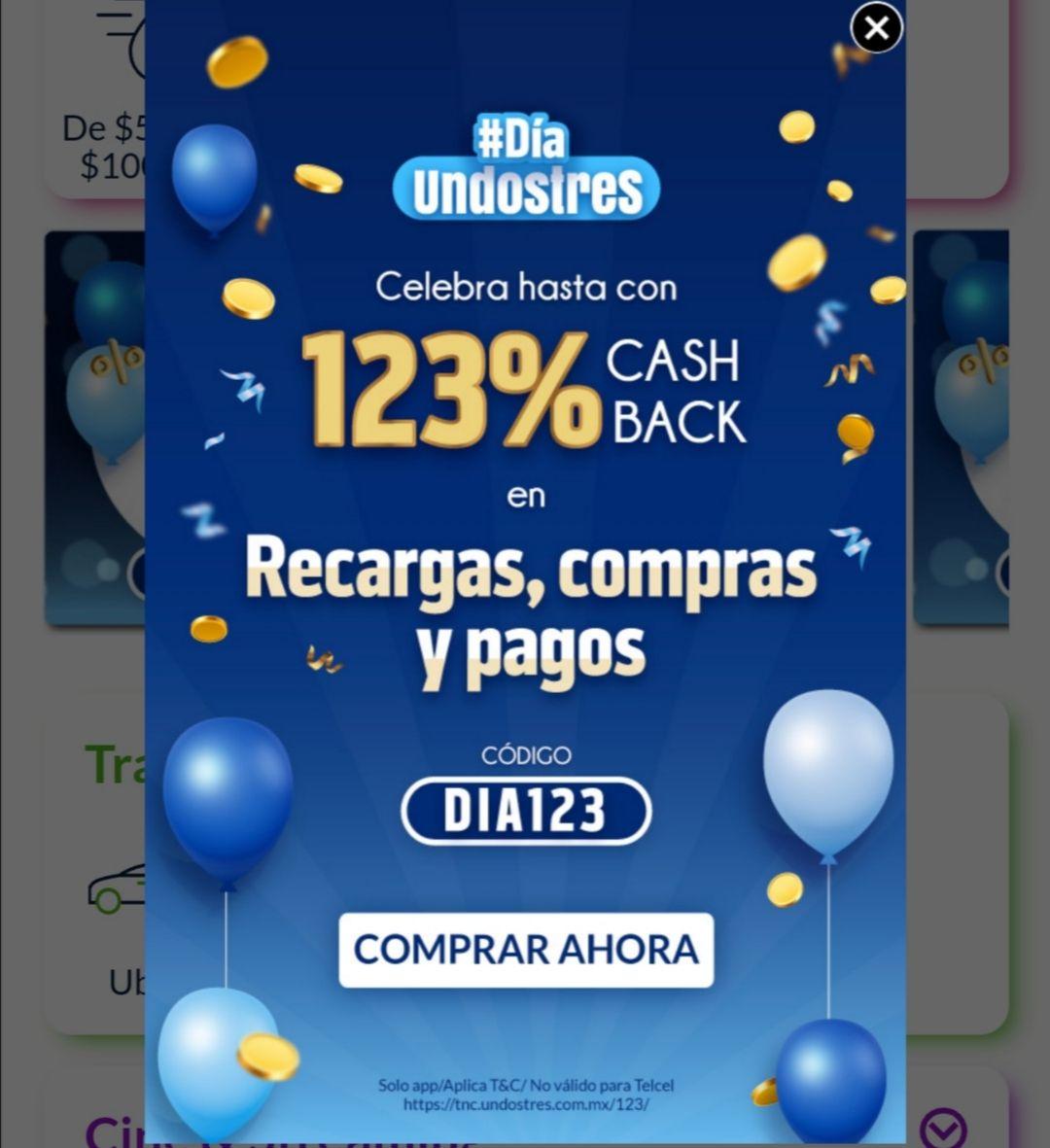 UnDosTres: Hasta 123% de cashback en recargas y pago de servicios, solo app