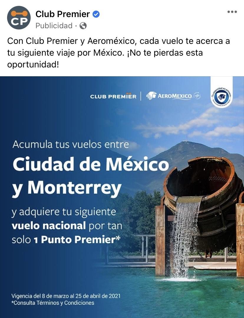Aeroméxico: Vuelo nacional por 1 punto premier, acumulando 6 vuelos sencillos en la ruta entre CDMX y Monterrey