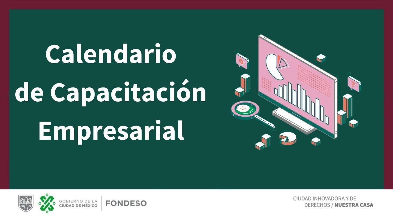FONDESO CDMX: Cursos GRATUITOS de capacitación empresarial mes de ABRIL.