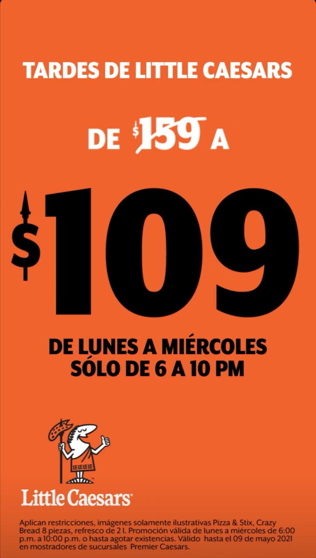Little Caesars: Tardes de Little Caesars (LUN-MIE 18:00-22:00): Pizza & Stix + Crazy Bread + Refresco Pepsi 2 L $109