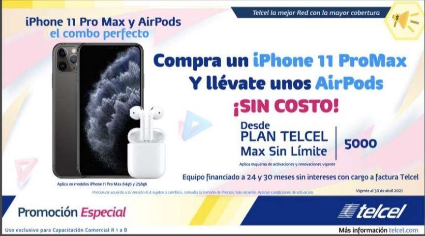 Telcel: iPhone 11 Pro Max y AirPods sin costo adicional