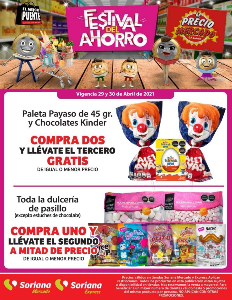 Soriana Mercado y Express: 3 x 2 en paleta payaso 45 g. y chocolates Kinder... 2 x 1½ en toda la dulcería de pasillo