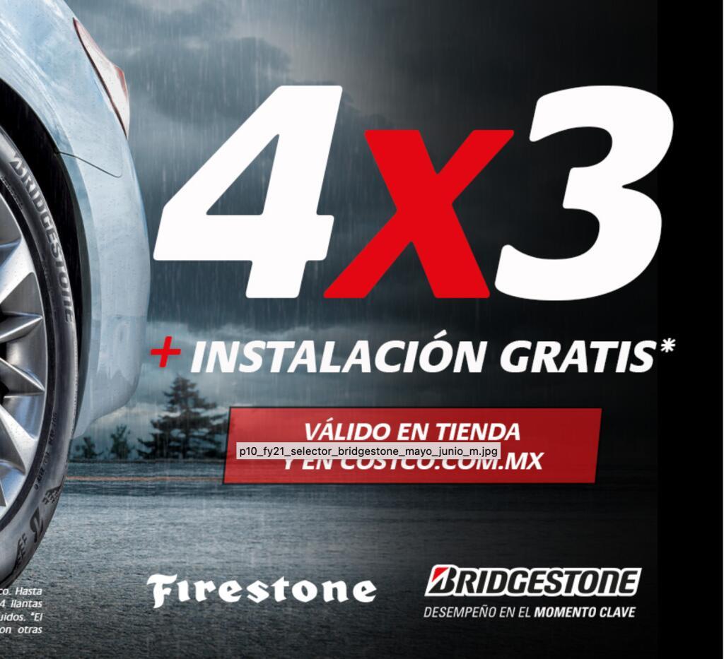 Costco: 4x3 en Llantas Bridgestone/Firestone + instalación gratis