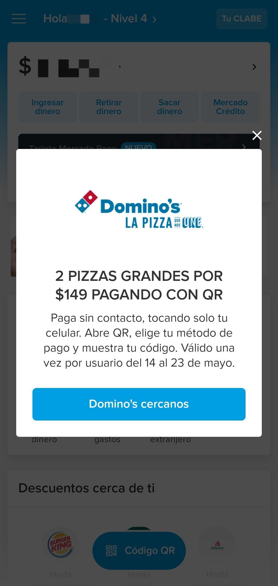 Domino's Pizza y Mercado Pago: Dos pizzas grandes por 149 pesos.