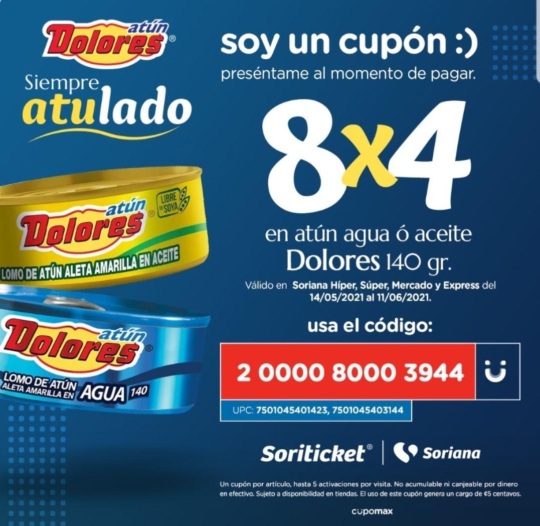 Cupón Soriana Soriticket 2×1 en atún Dolores lata 140 gr