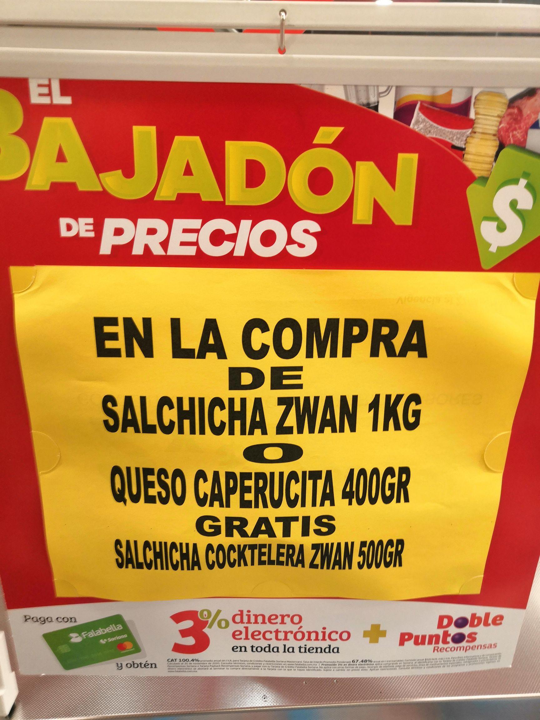 Soriana Híper Gran Terraza Coapa: En la compra de Salchicha Zwan 1 kg ó Queso Caperucita 400 g, llévate gratis Salchicha Cocktera Zwan 500 g