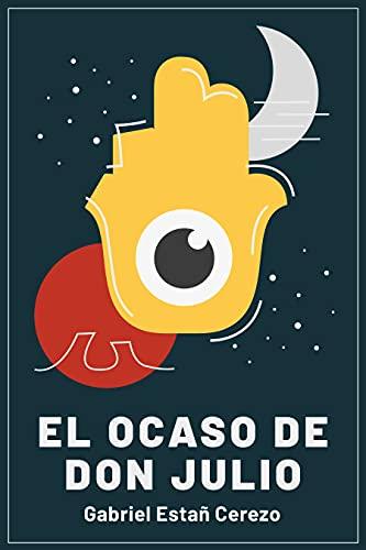 Amazon Kindle (gratis) EL OCASO DE DON JULIO, GENDAI BUSHIDO, EL VIAJANTE HA VENIDO y más...