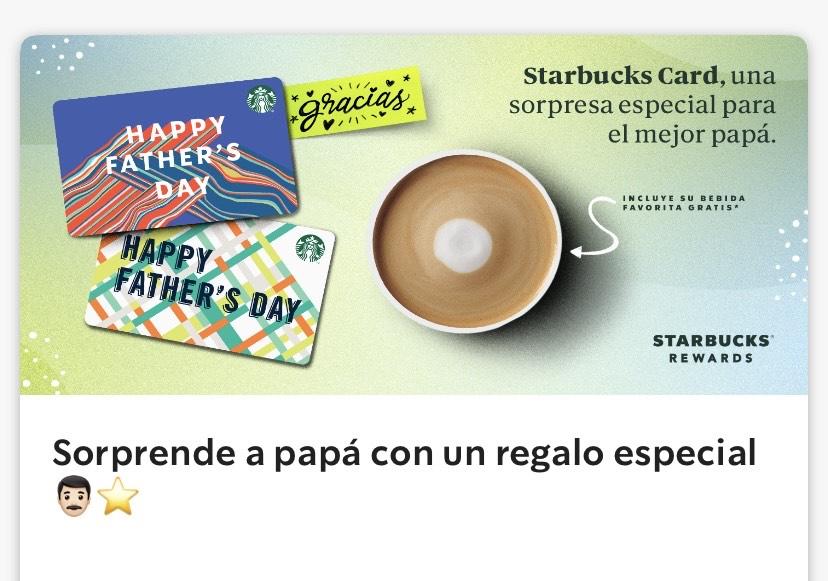 Starbucks: bebida grande gratis al activar tarjeta del Día del Padre con $300