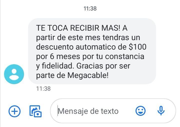 Megacable descuento de 100$ en mensualidad por 6 meses (clientes seleccionados)