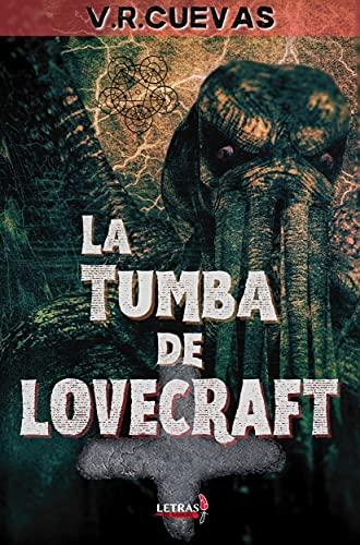 Amazon Kindle (gratis) LA TUMBA DE LOVECRAFT, MANUAL DE SUPERVIVENCIA PARA EL HOMBRE FEO y más...