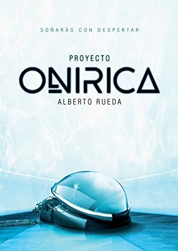 Amazon Kindle (gratis) PROYECTO ONIRICA, EL HOMBRE DE ARENA, ORISSA y más...