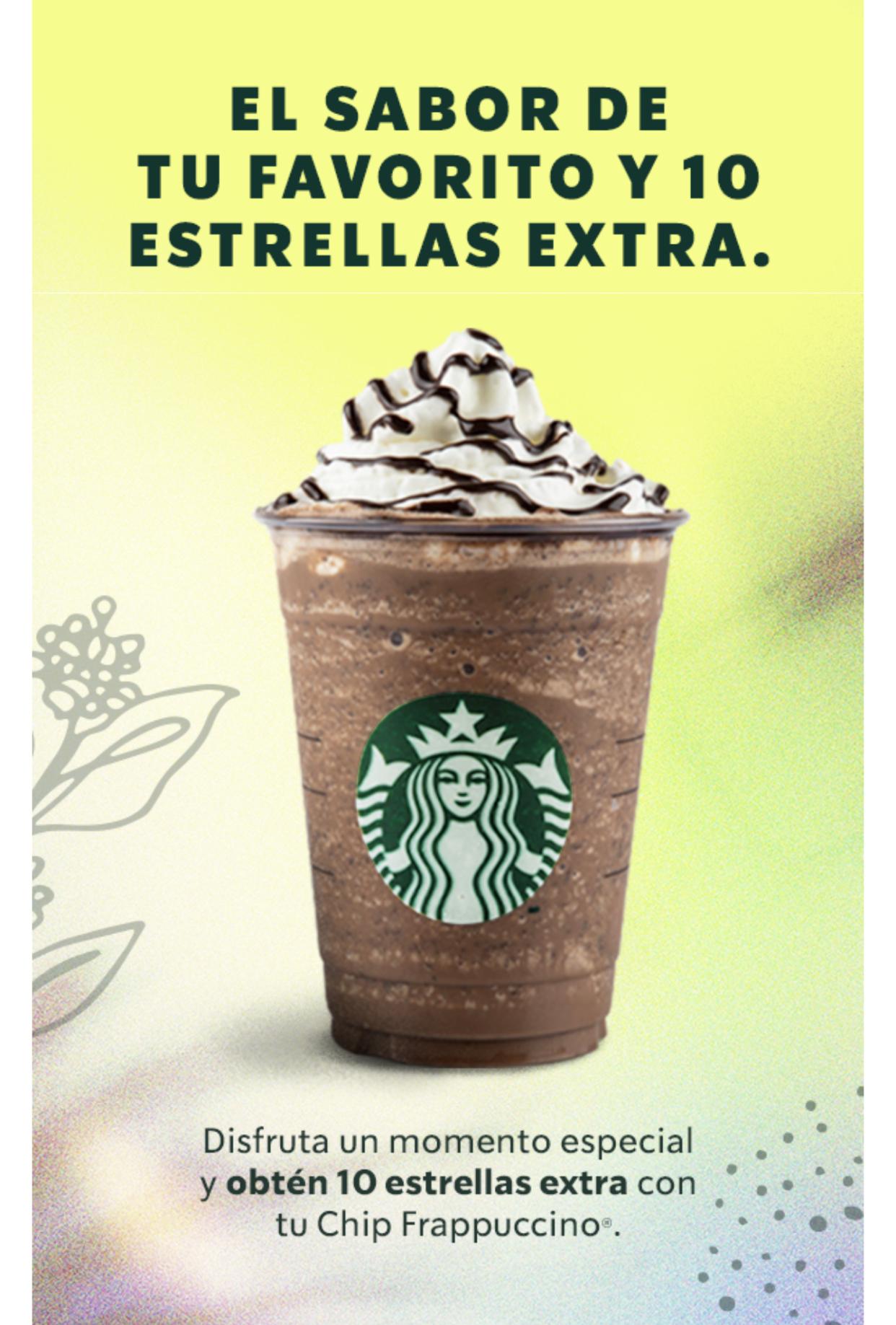 Starbucks: Es hora de un Chip Frappuccino® El sabor de tu favorito y 10 estrellas extra