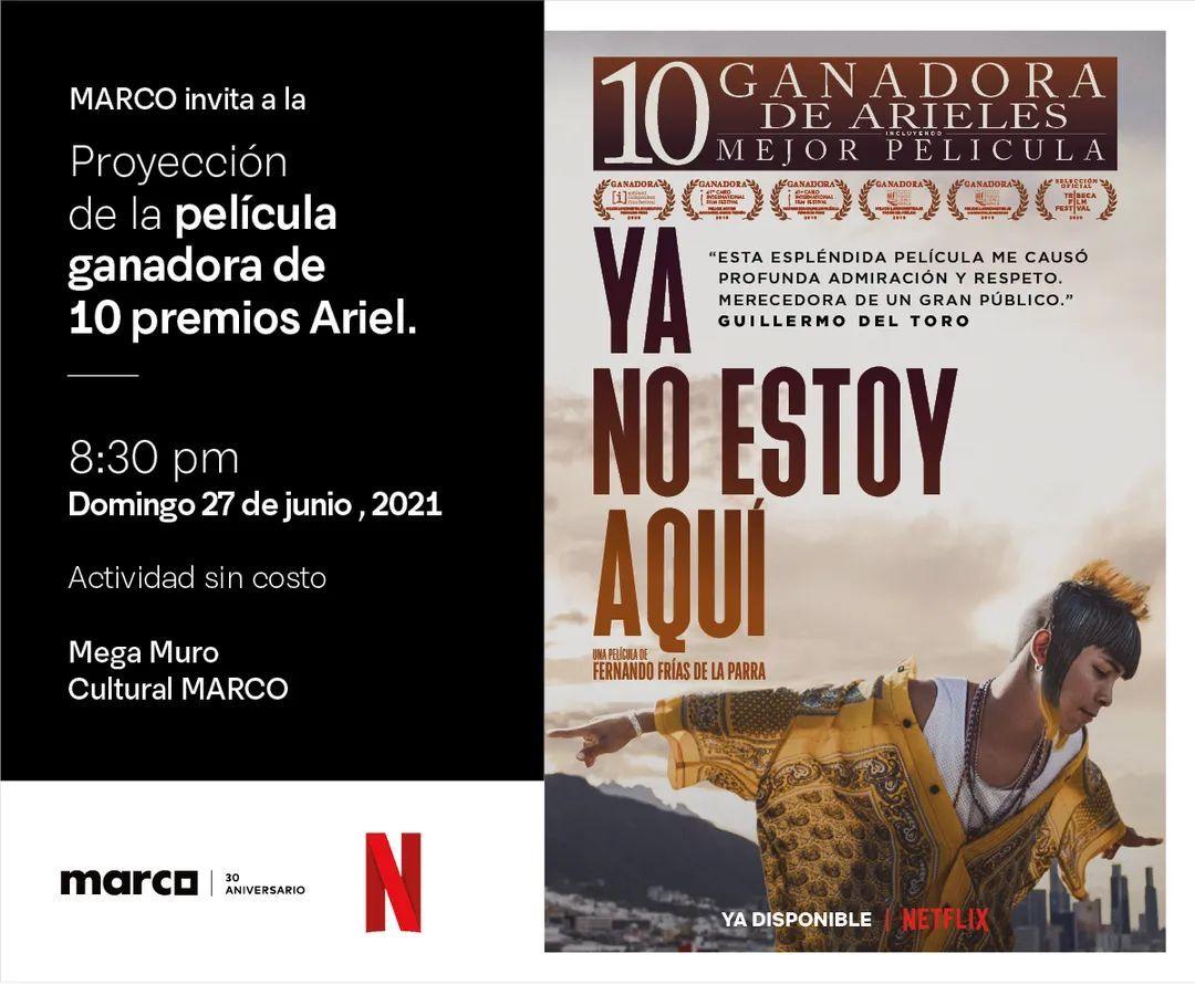 """Museo MARCO en Mty: Proyección de película """"Ya no estoy aqui"""" con palomitas y refresco GRATIS"""