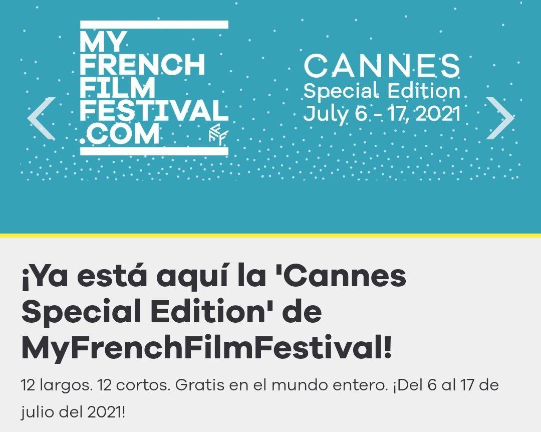 """6 -17 de julio: My French Film Festival """"Edición Especial Cannes"""""""
