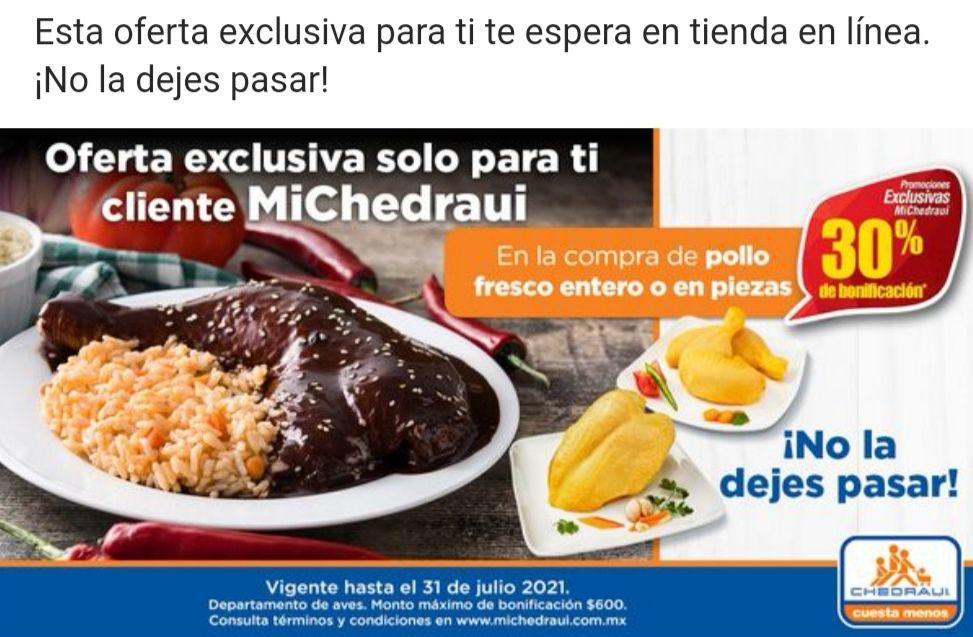 Chedraui: 30% de bonificación en la compra de pollo fresco entero o en piezas (Exclusivo clientes MiChedraui)