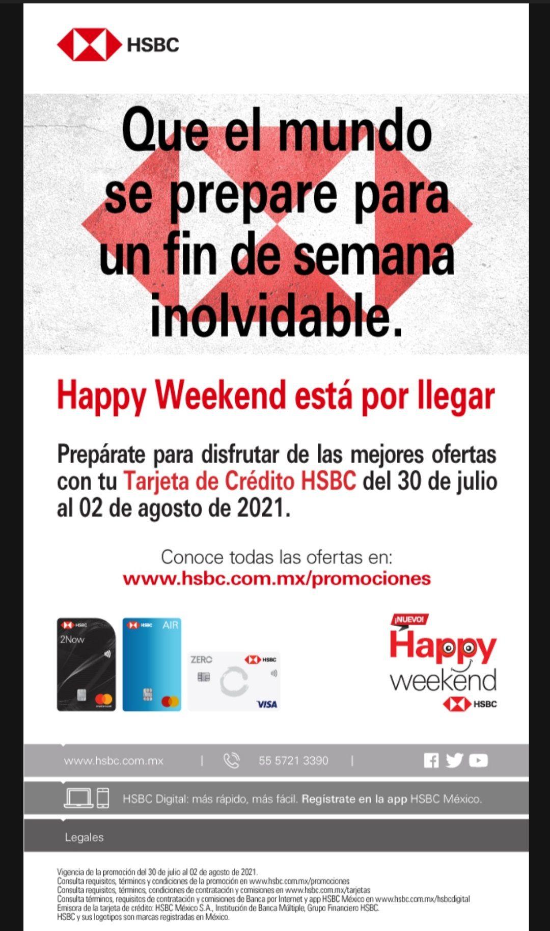 HSBC: Happy Weekend el 30Julio al 02 de Agosto