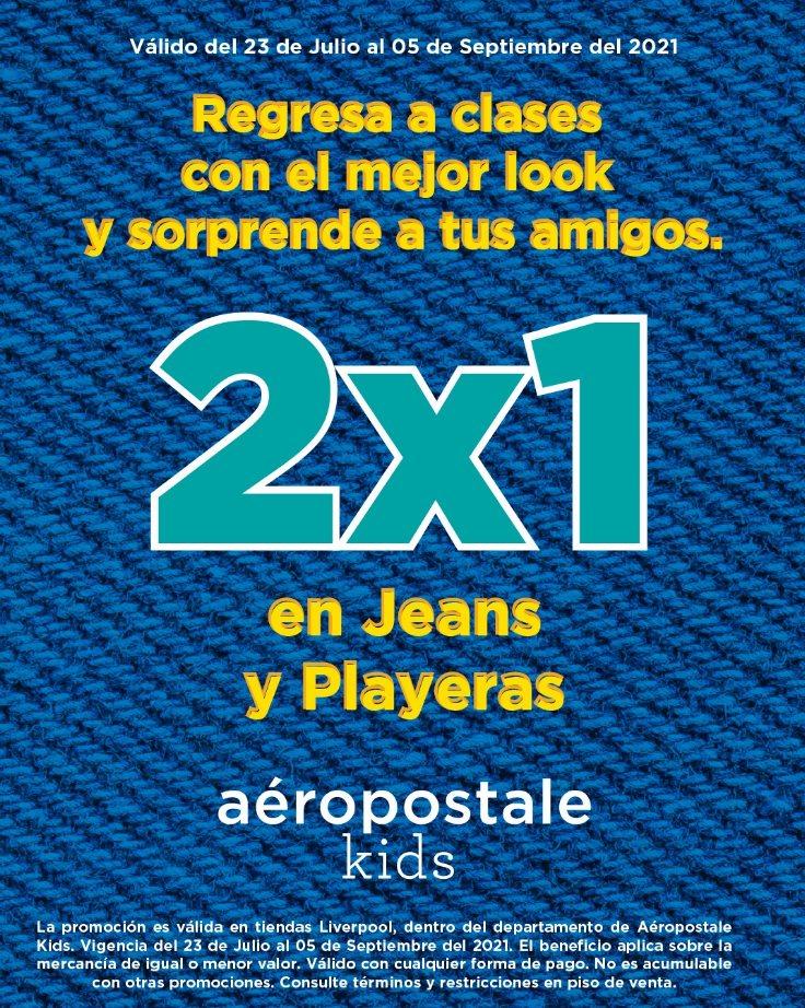 Promoción Aeropostale Kids Regreso a Clases: 2×1 en jeans y playeras
