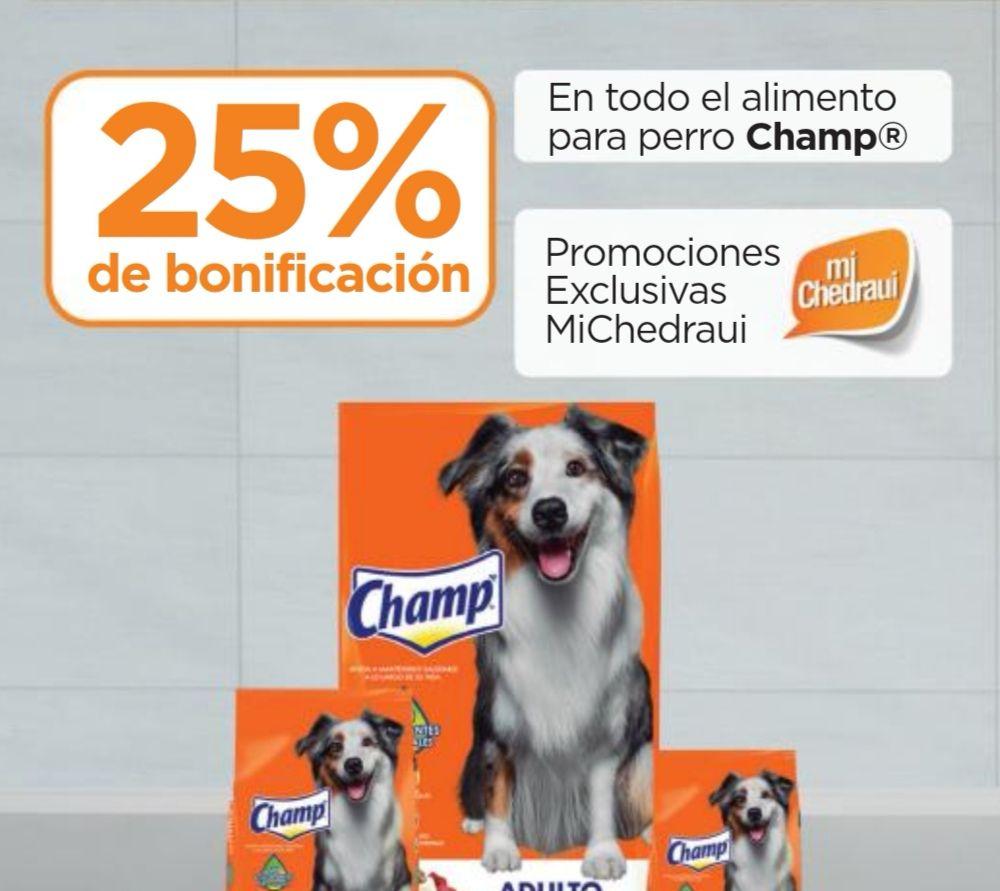 Chedraui: 25% de bonificación en Monedero MiChedraui en todo el alimento para perro Champ
