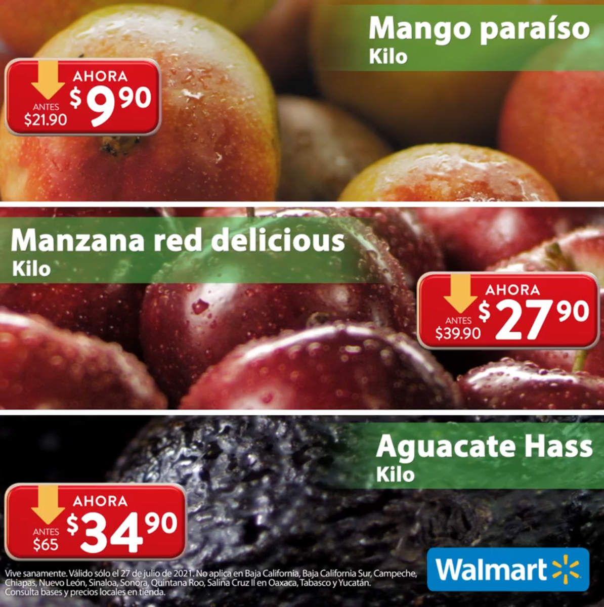 Walmart: Martes de Frescura 27 Julio: Mango Paraíso $9.90 kg... Manzana Red $27.90 kg... Aguacate $34.90 kg.