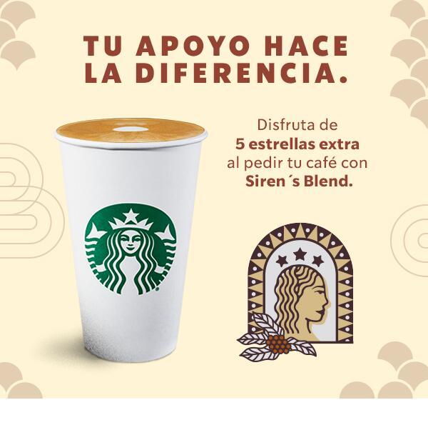 Recibe 5 estrellas adicionales al ordenar tu bebida con modificador Siren´s Blend con Starbucks Rewards