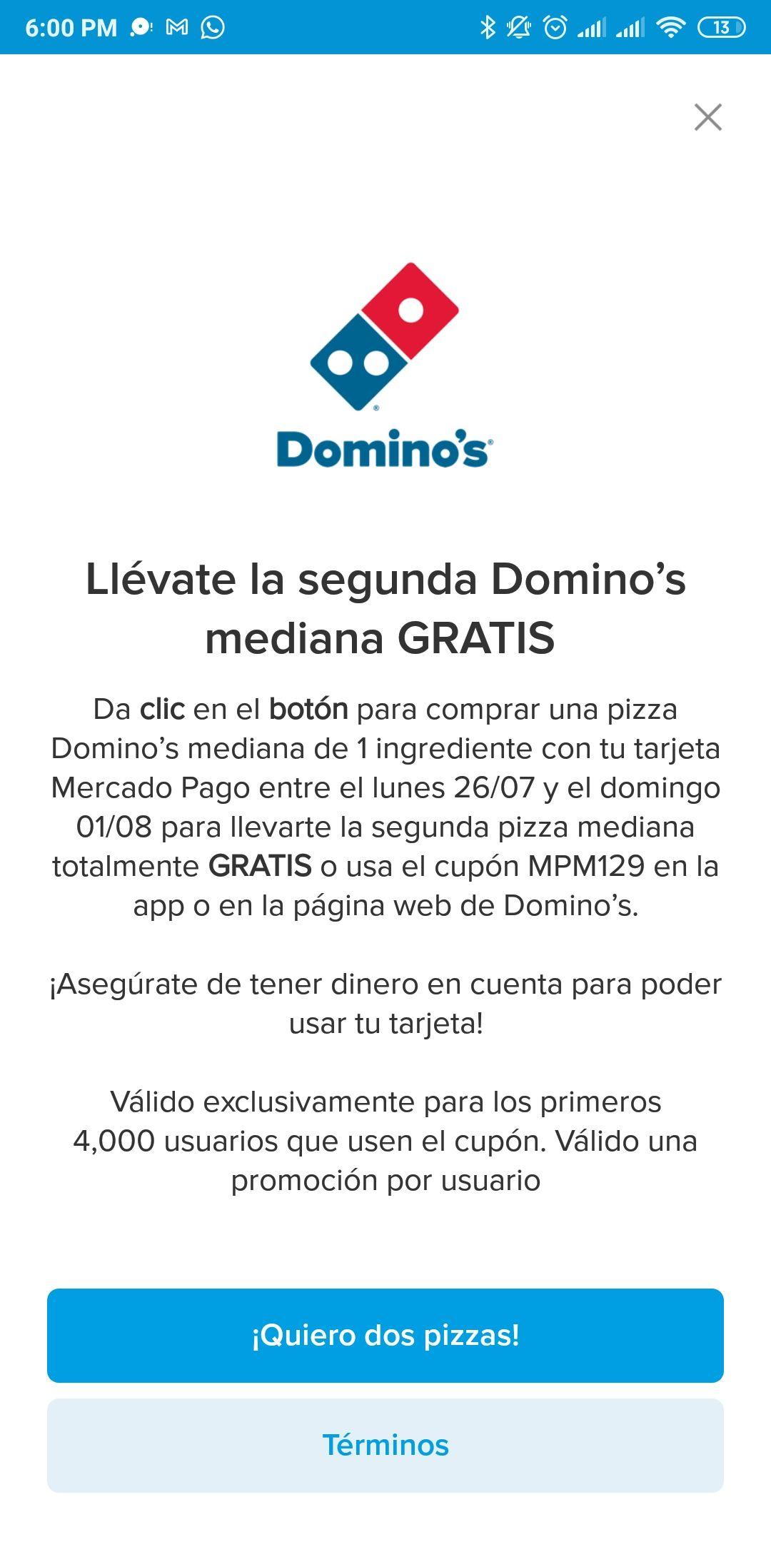 Domino's Pizza: Segunda pizza mediana gratis (SIN QR)
