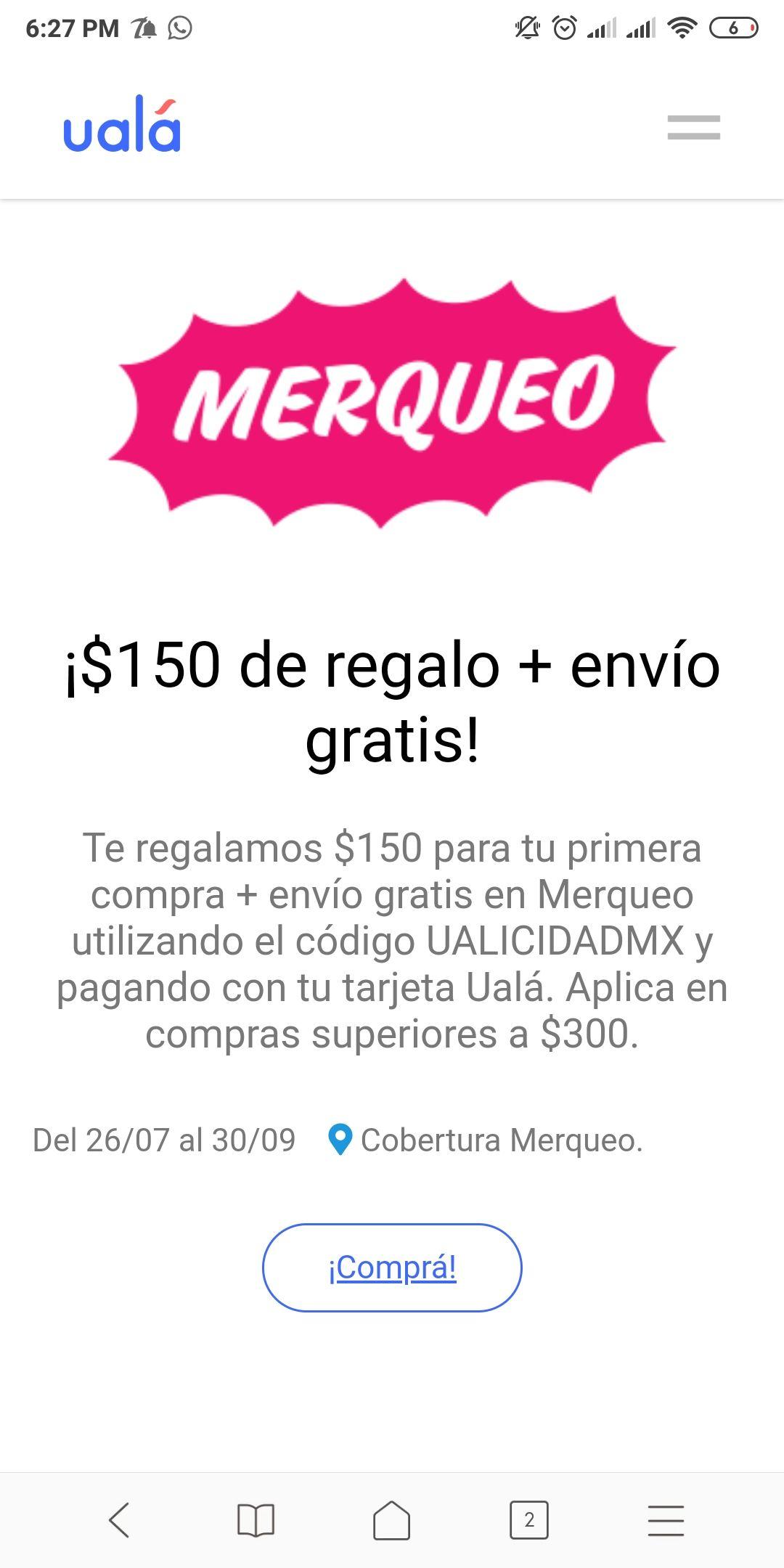 Merqueo/Uala (Super en línea) $150 de regalo + envío gratis