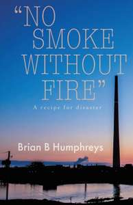 Amazon No Smoke Without Fire: A recipe for disaster.