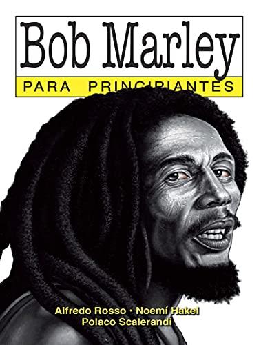 Amazon Kindle (gratis) BOB MARLEY PARA PRINCIPIANTES ILUSTRADO, MARXISMO, LA IDEOLOGIA DEL INTERNET