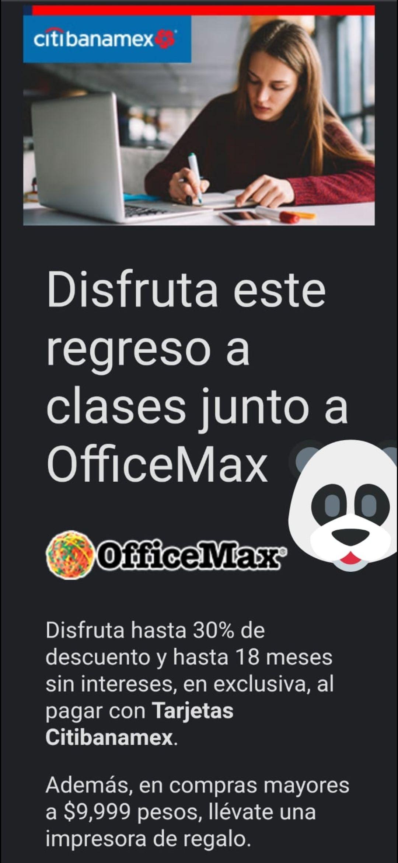 OfficeMax, 30% de descuento en office max, más impresora GRATIS en compras de $9,999
