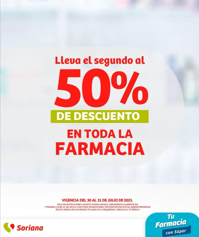Soriana Híper y Súper: En toda la farmacia, lleva el segundo al 50% de descuento
